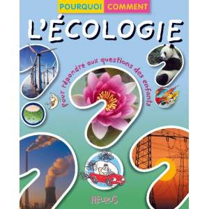 Cadeau : Livre enfant - l'écologie - Emmanuelle Paroissien - Fleurus